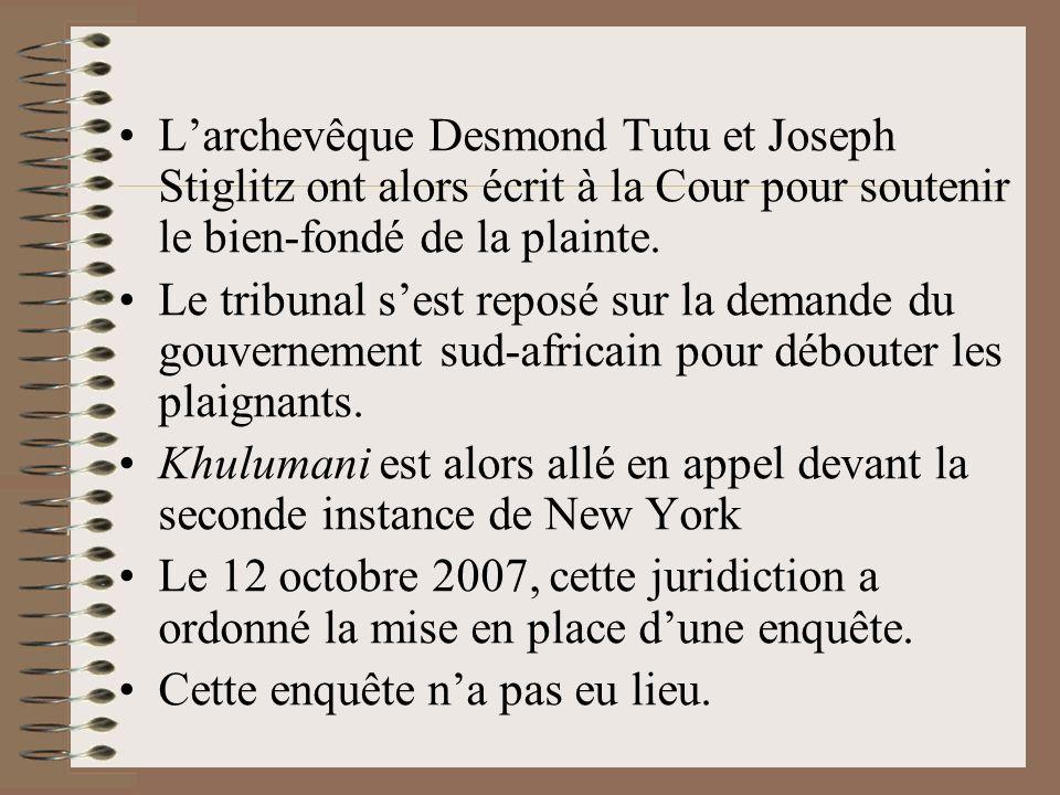 L'archevêque Desmond Tutu et Joseph Stiglitz ont alors écrit à la Cour pour soutenir le bien-fondé de la plainte.