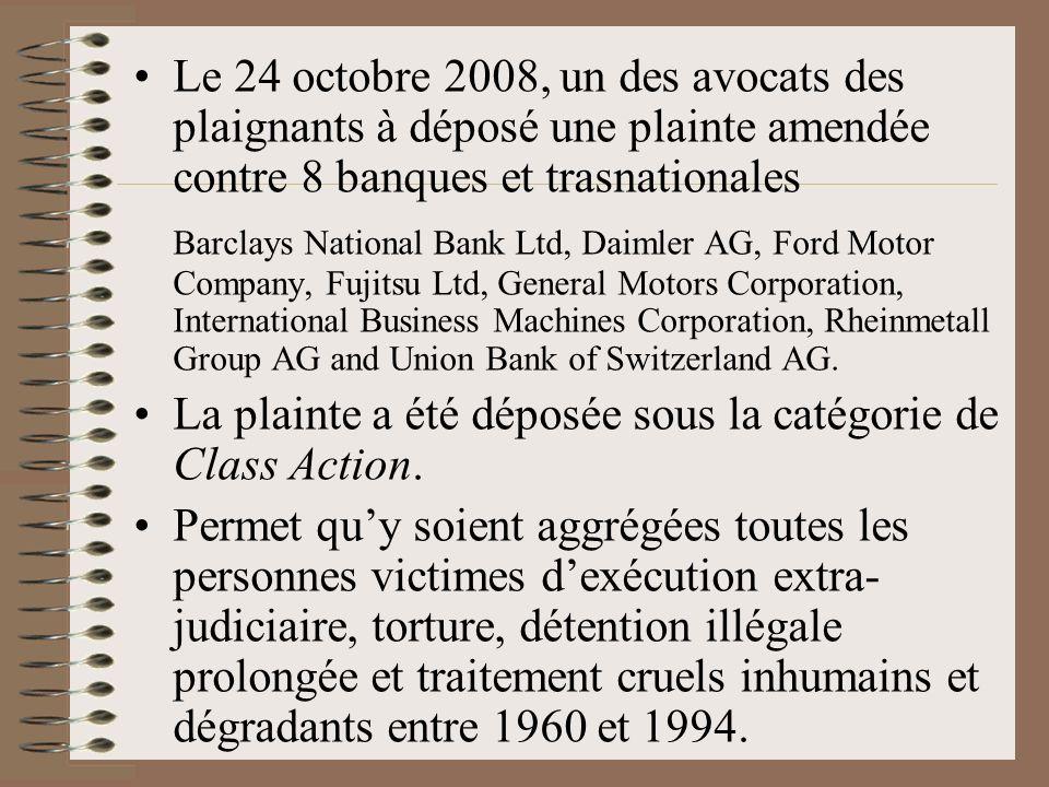 Le 24 octobre 2008, un des avocats des plaignants à déposé une plainte amendée contre 8 banques et trasnationales