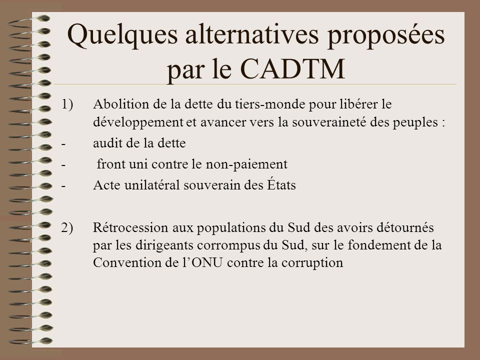 Quelques alternatives proposées par le CADTM