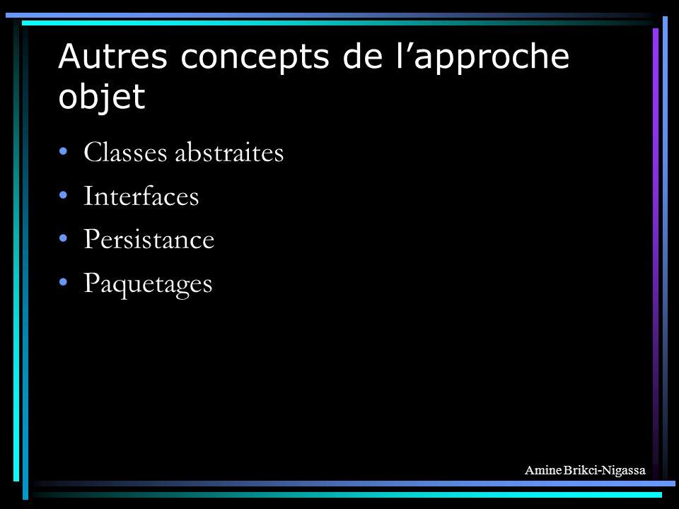 Autres concepts de l'approche objet
