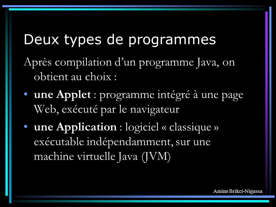 Deux types de programmes