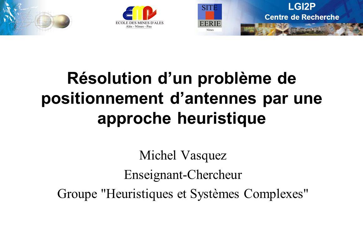 Résolution d'un problème de positionnement d'antennes par une approche heuristique