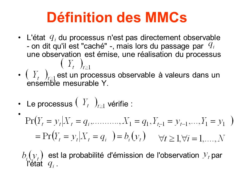 Définition des MMCs