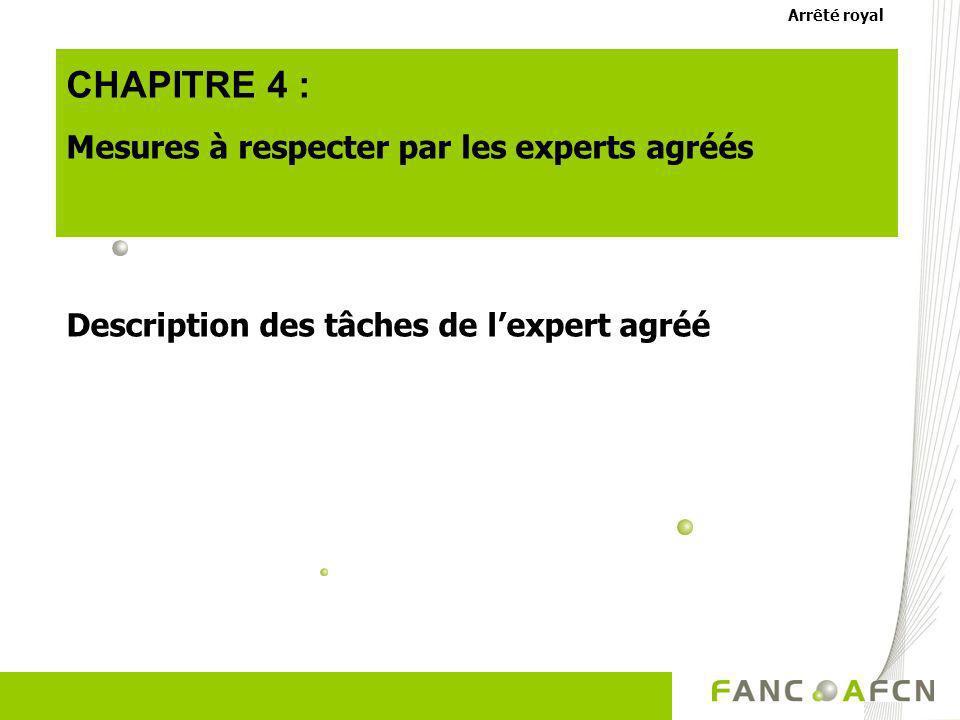CHAPITRE 4 : Mesures à respecter par les experts agréés
