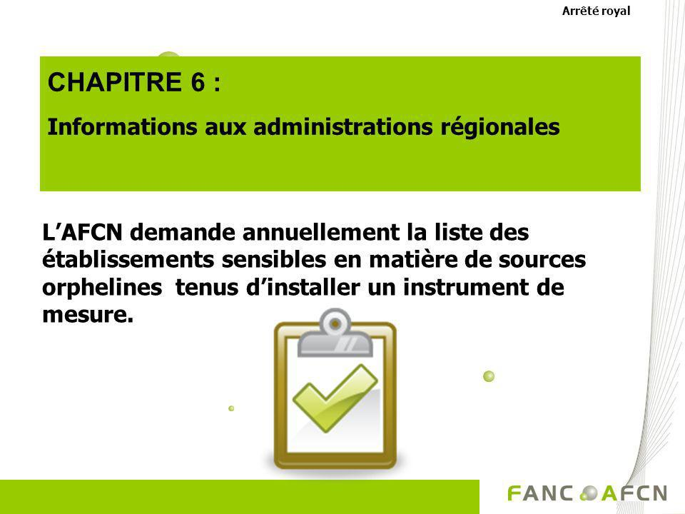 CHAPITRE 6 : Informations aux administrations régionales