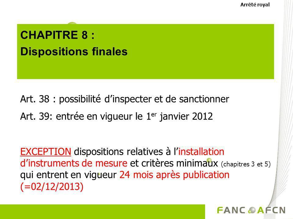 CHAPITRE 8 : Dispositions finales