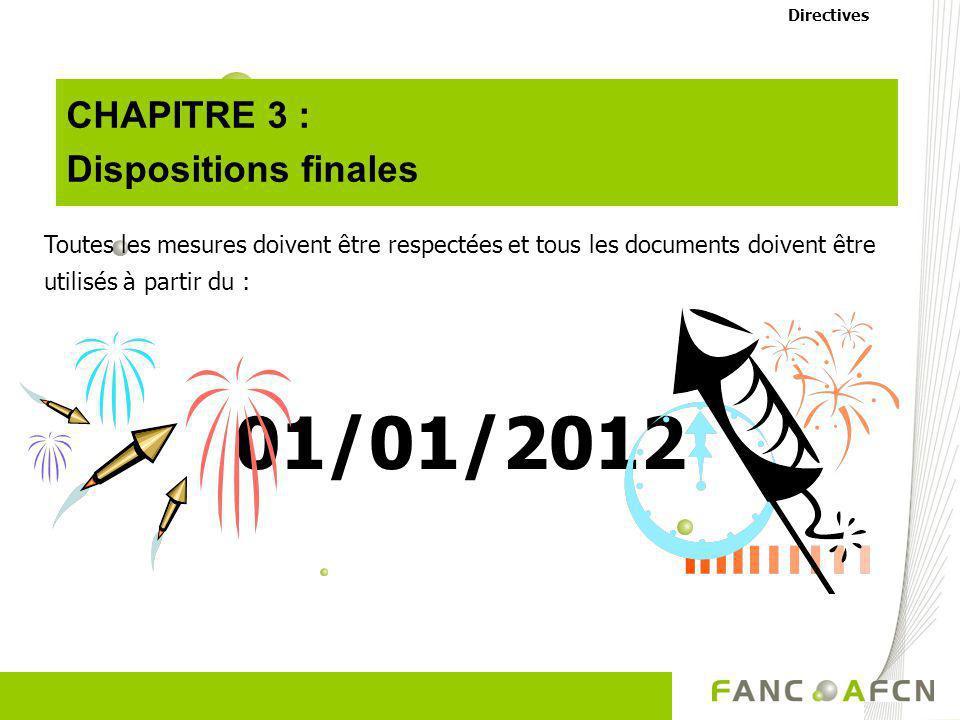 01/01/2012 CHAPITRE 3 : Dispositions finales