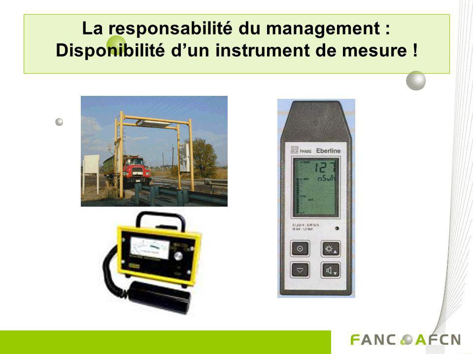 La responsabilité du management : Disponibilité d'un instrument de mesure !