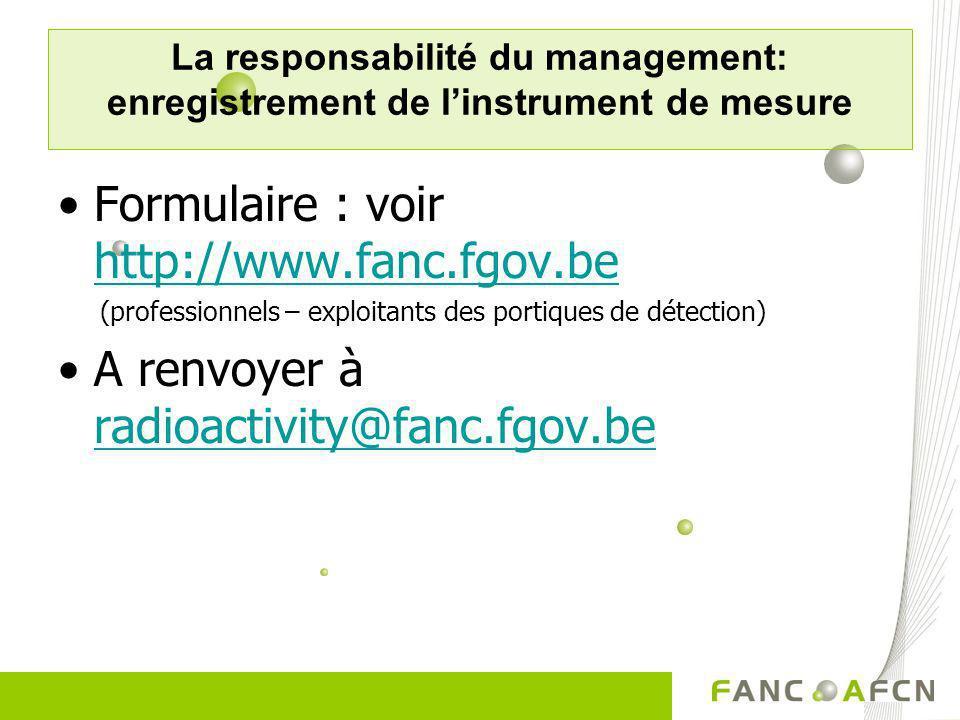 Formulaire : voir http://www.fanc.fgov.be