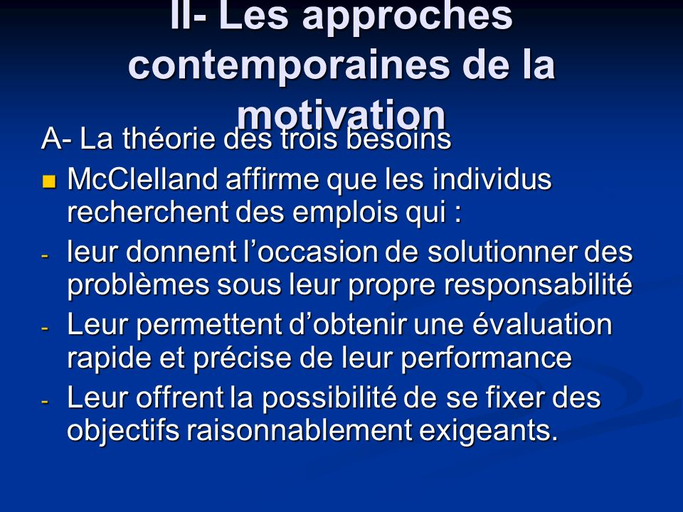 II- Les approches contemporaines de la motivation