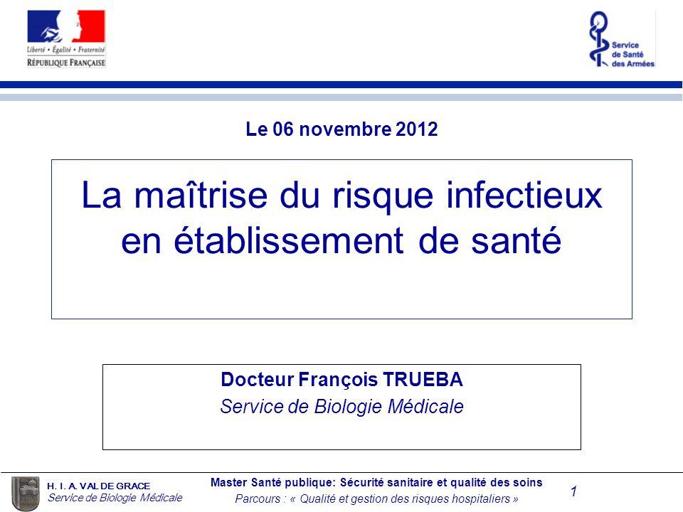 La maîtrise du risque infectieux en établissement de santé