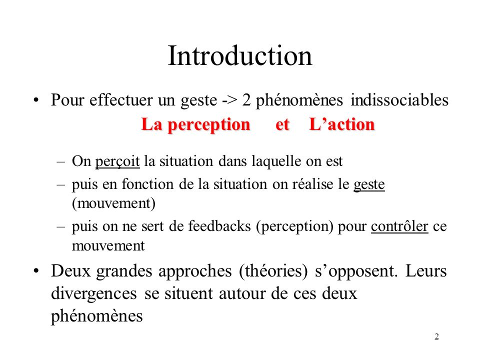 La perception et L'action