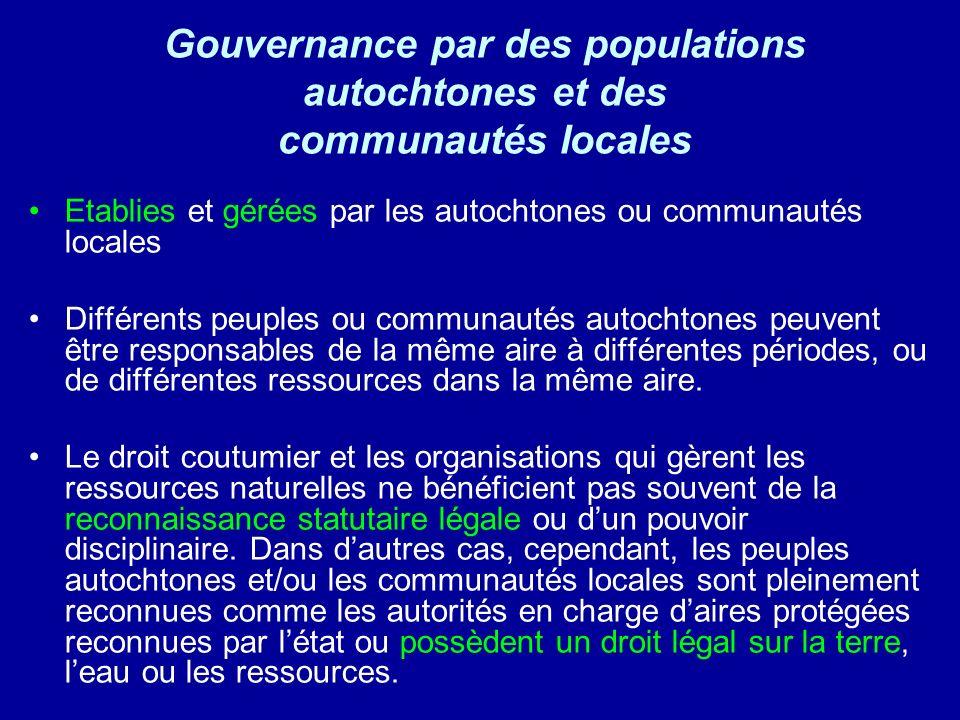 Gouvernance par des populations autochtones et des communautés locales