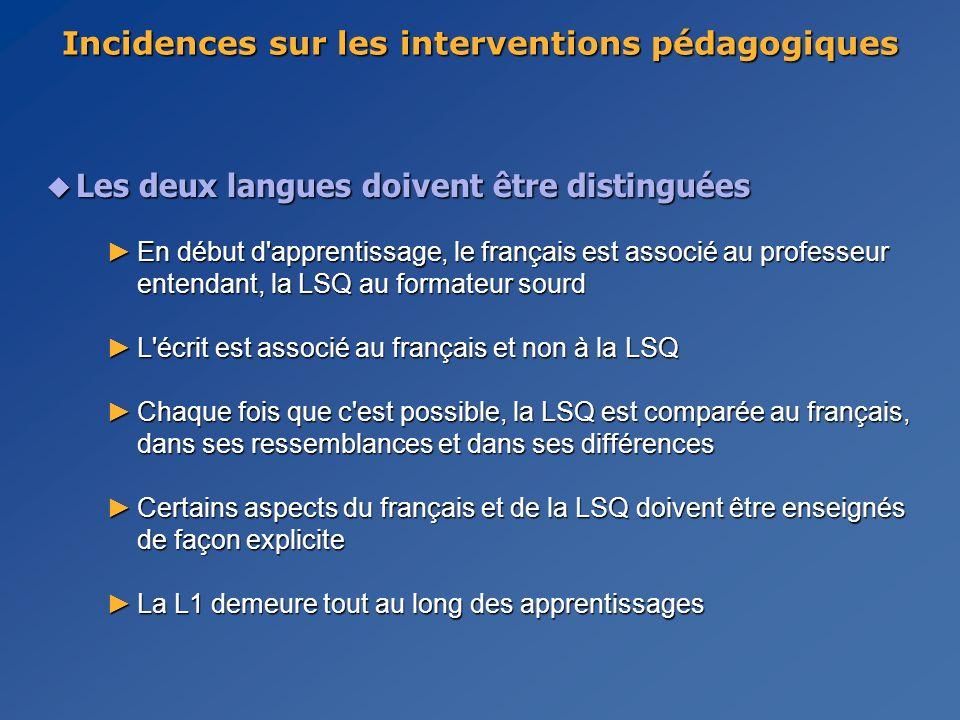 Incidences sur les interventions pédagogiques