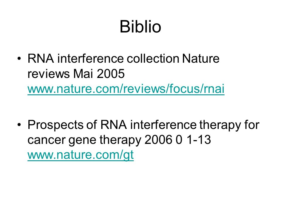 Biblio RNA interference collection Nature reviews Mai 2005 www.nature.com/reviews/focus/rnai.