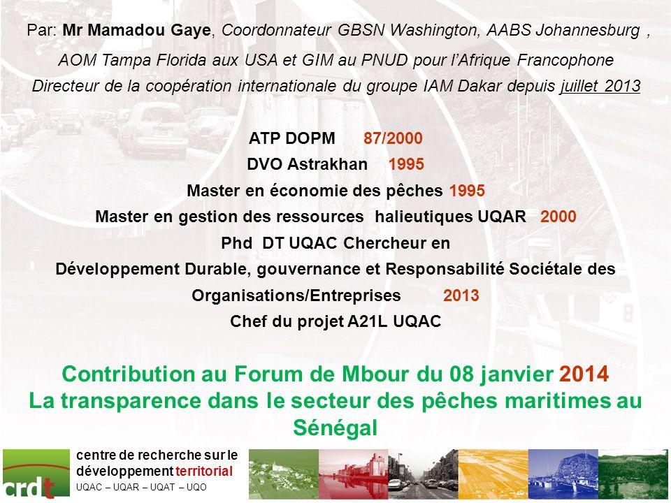 Par: Mr Mamadou Gaye, Coordonnateur GBSN Washington, AABS Johannesburg , AOM Tampa Florida aux USA et GIM au PNUD pour l'Afrique Francophone