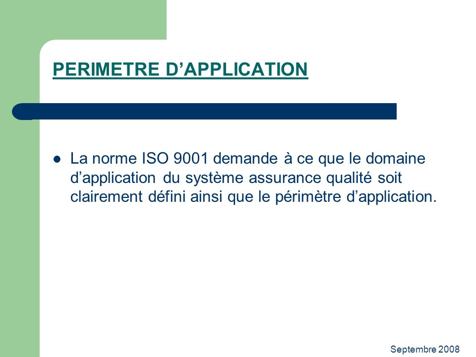 PERIMETRE D'APPLICATION