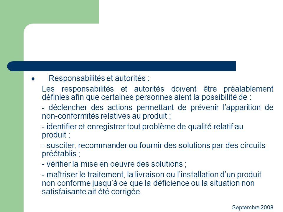 · Responsabilités et autorités :