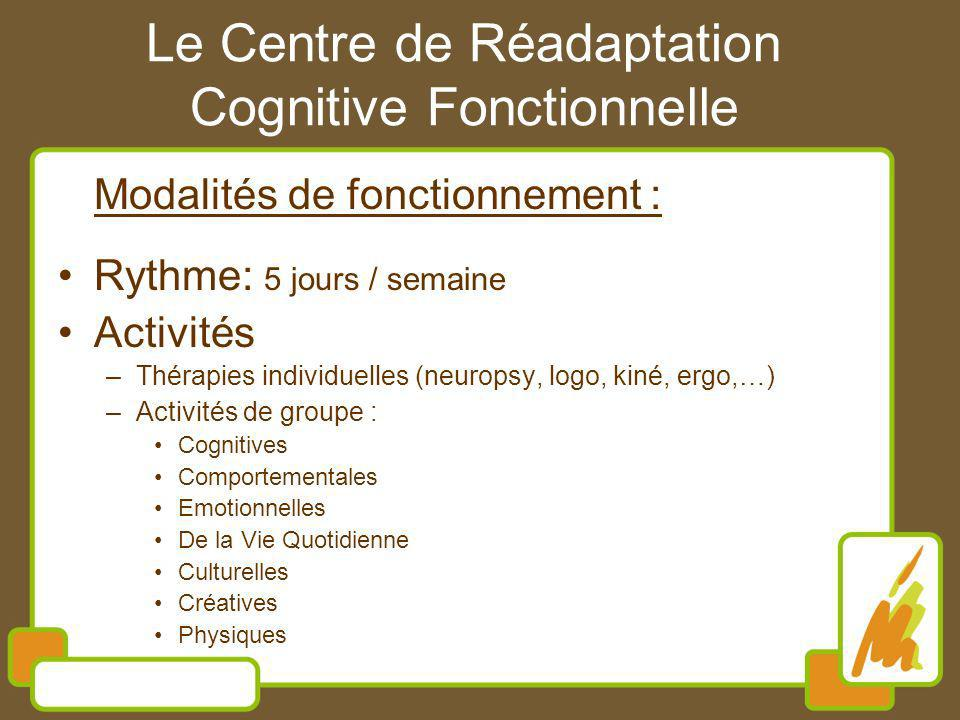 Le Centre de Réadaptation Cognitive Fonctionnelle
