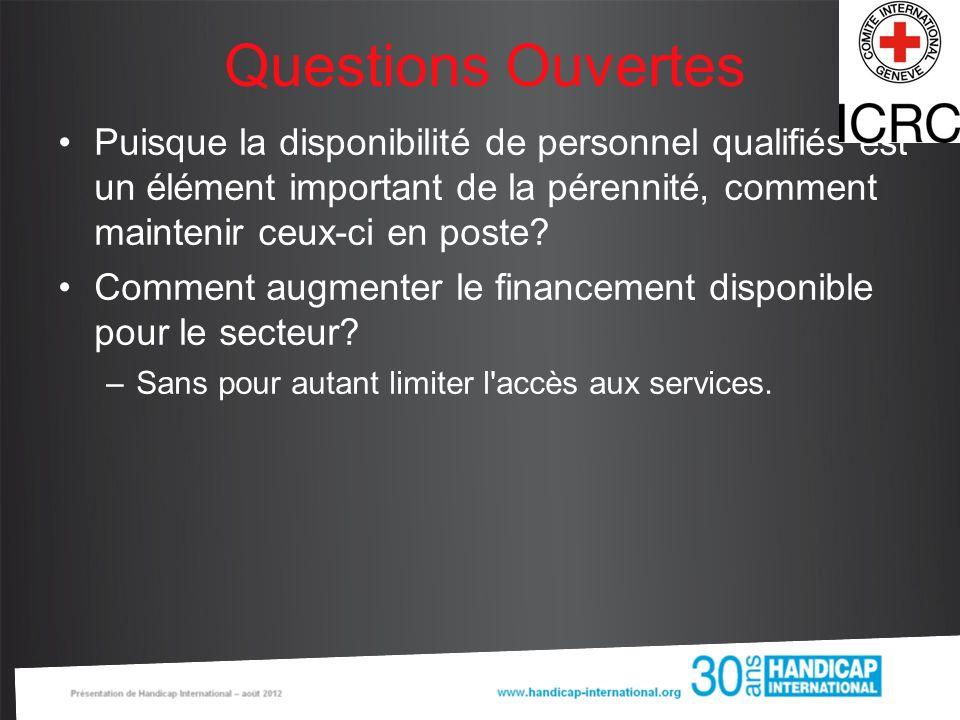 Questions Ouvertes Puisque la disponibilité de personnel qualifiés est un élément important de la pérennité, comment maintenir ceux-ci en poste