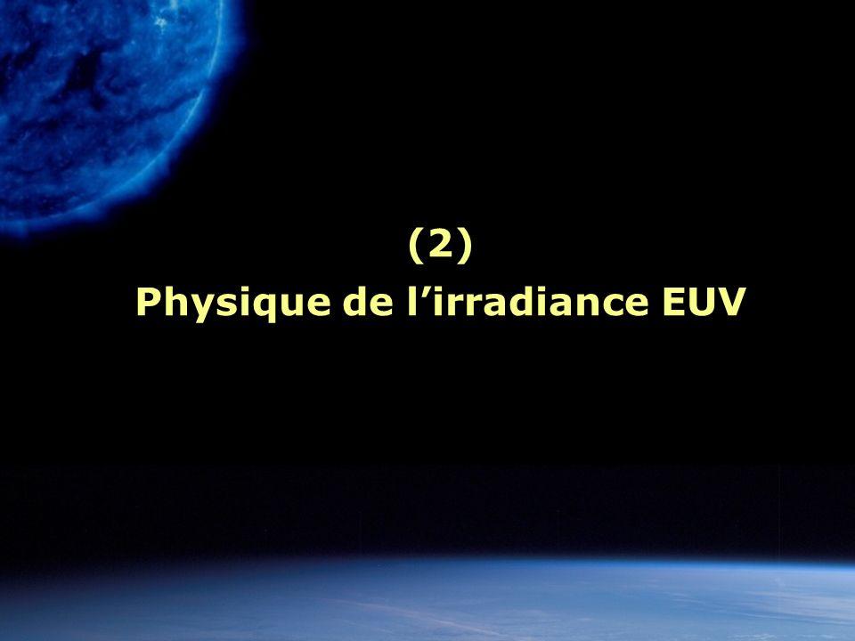 (2) Physique de l'irradiance EUV