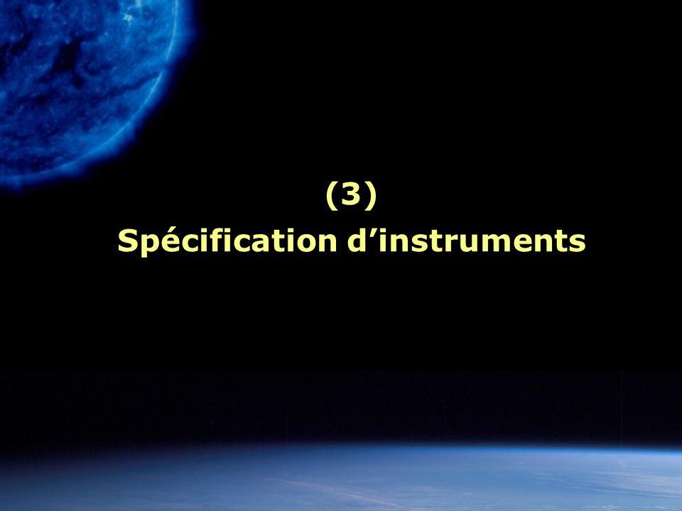 (3) Spécification d'instruments
