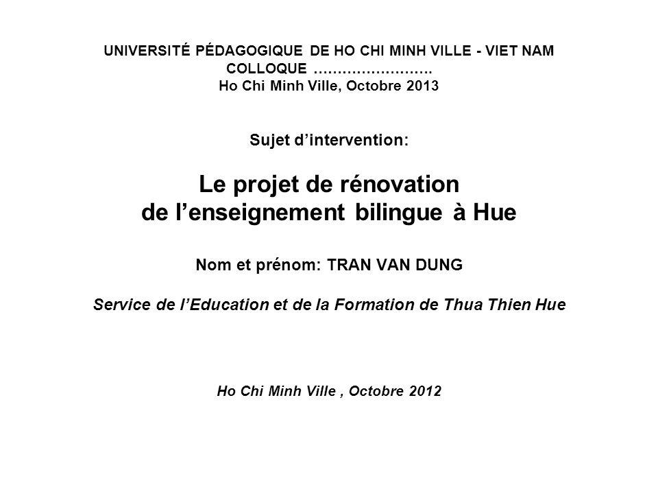 Le projet de rénovation de l'enseignement bilingue à Hue