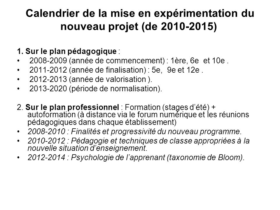 Calendrier de la mise en expérimentation du nouveau projet (de 2010-2015)