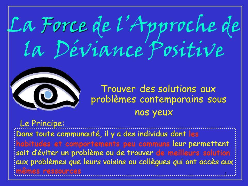 La Force de l'Approche de la Déviance Positive