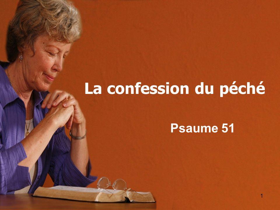 La confession du péché Psaume 51
