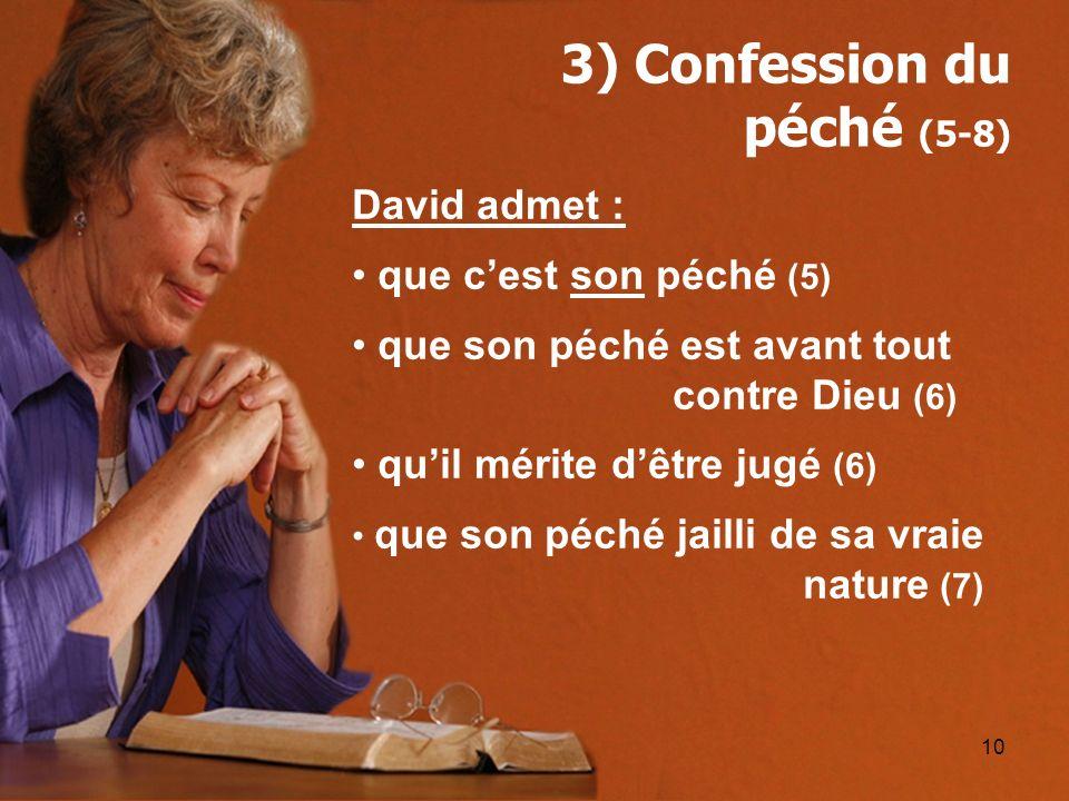 3) Confession du péché (5-8)