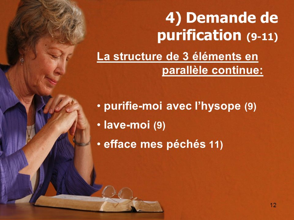 4) Demande de purification (9-11)