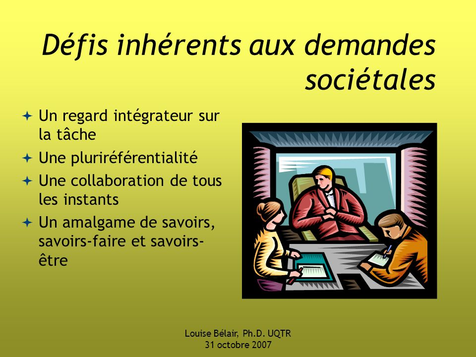Défis inhérents aux demandes sociétales
