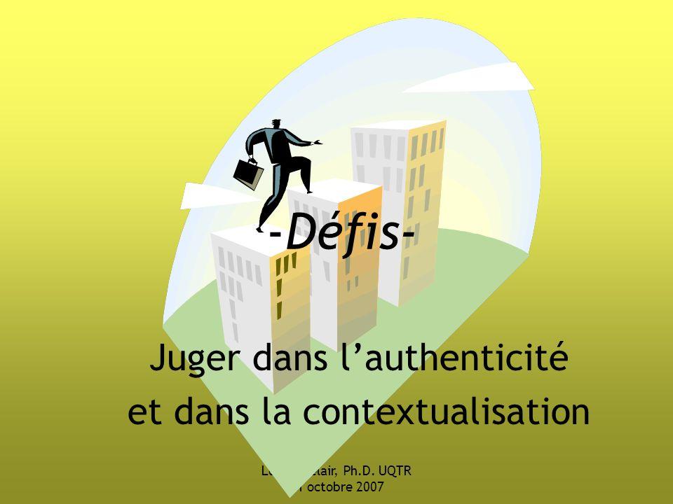 Juger dans l'authenticité et dans la contextualisation