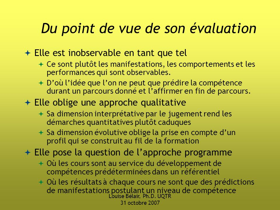 Du point de vue de son évaluation