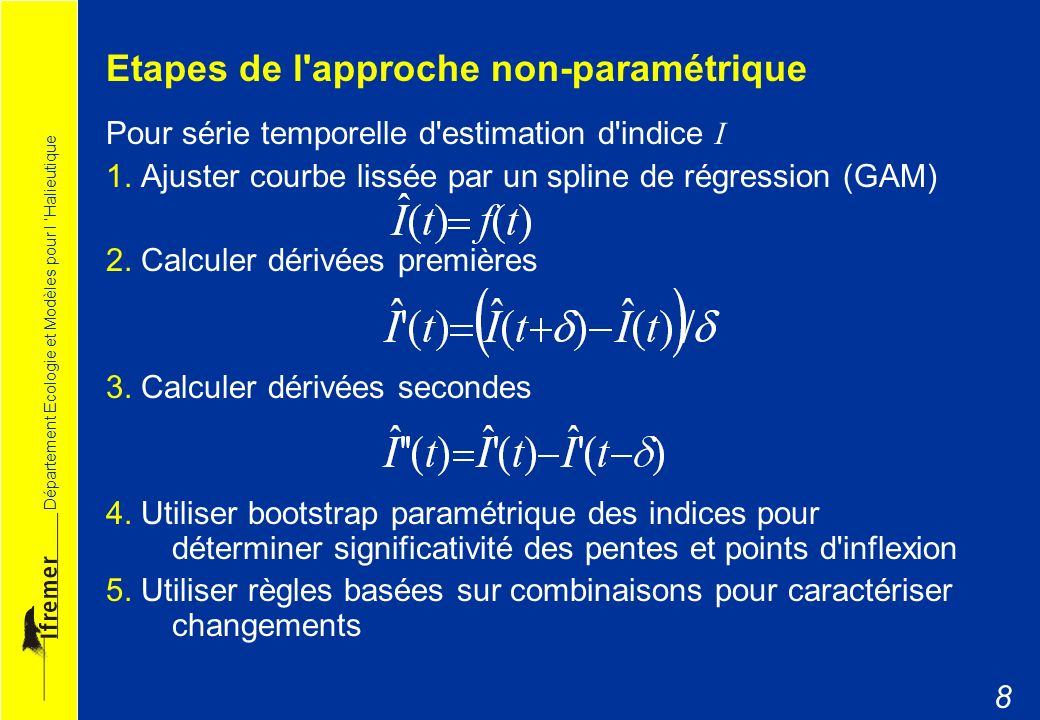 Etapes de l approche non-paramétrique