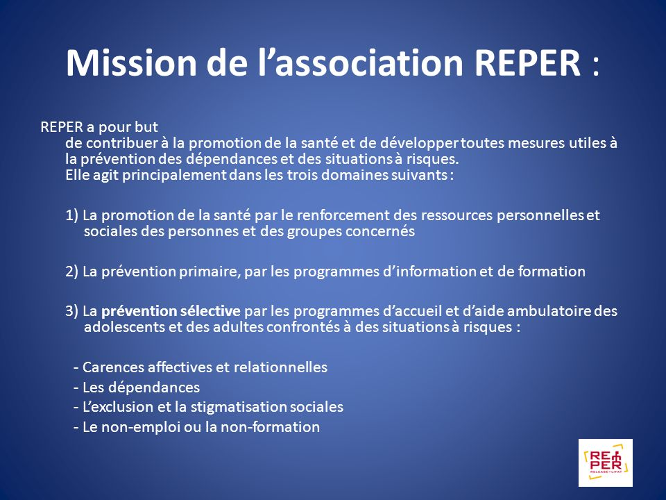 Mission de l'association REPER :