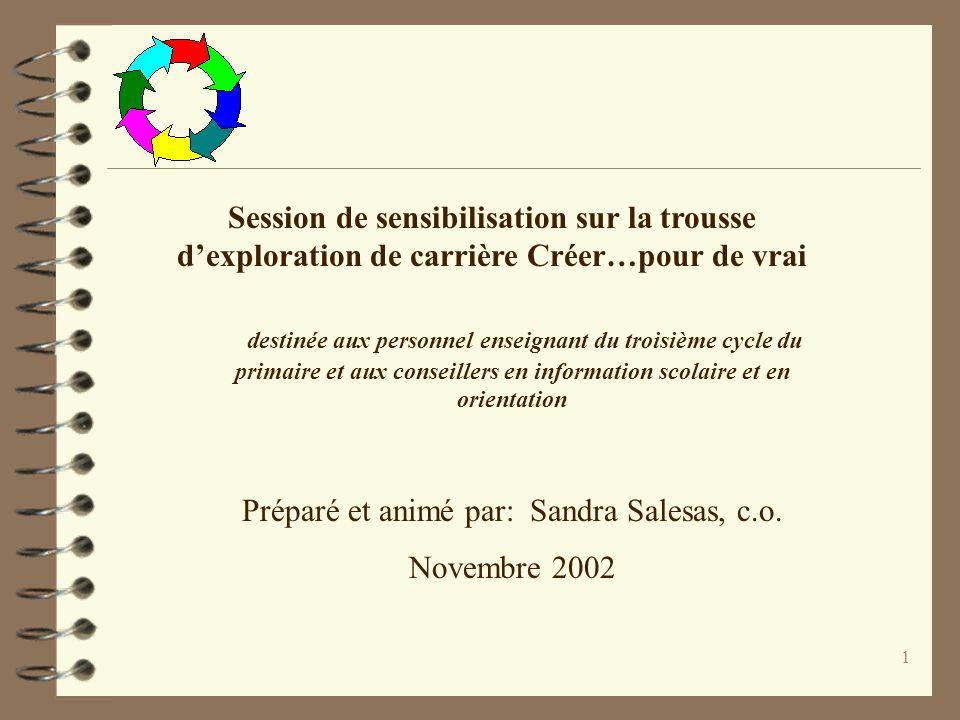 Préparé et animé par: Sandra Salesas, c.o.