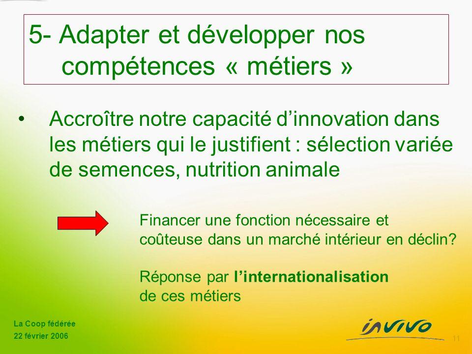 5- Adapter et développer nos compétences « métiers »