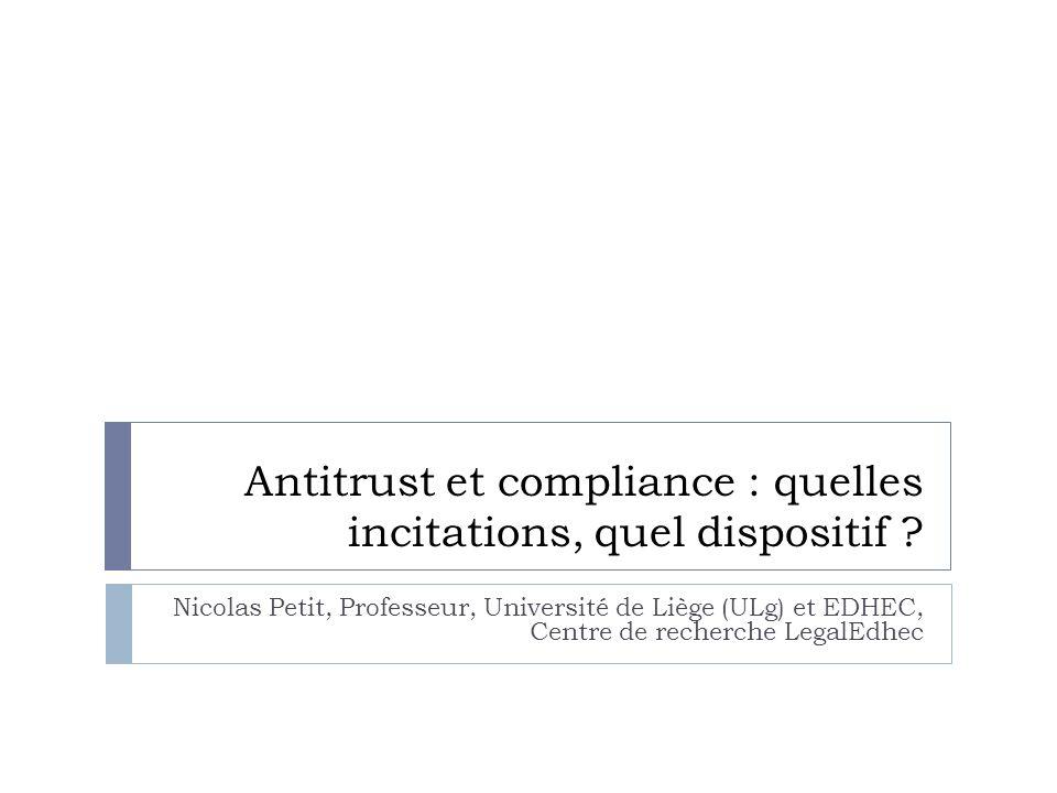 Antitrust et compliance : quelles incitations, quel dispositif