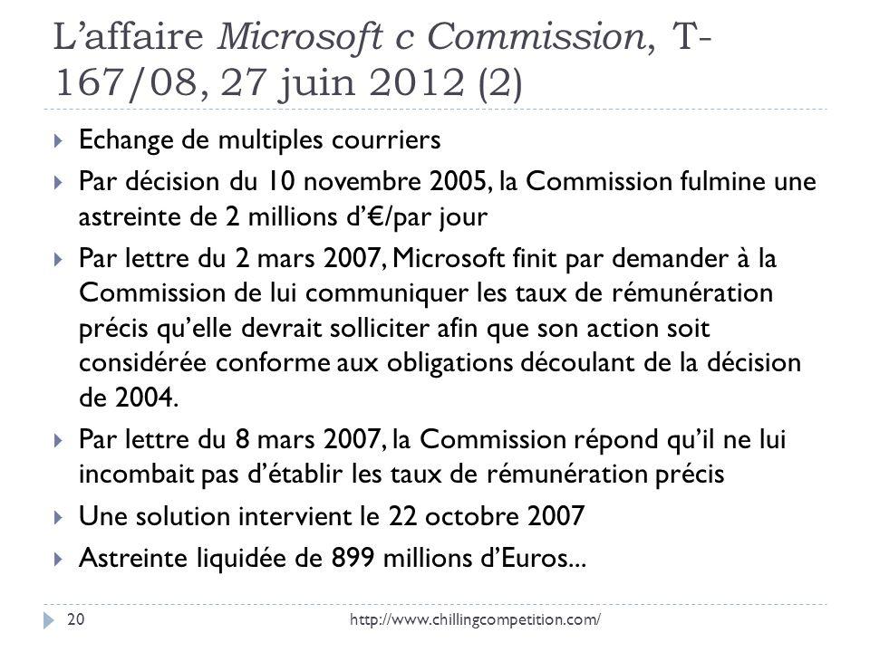 L'affaire Microsoft c Commission, T-167/08, 27 juin 2012 (2)