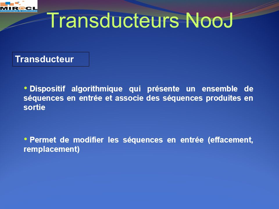 Transducteurs NooJ Transducteur
