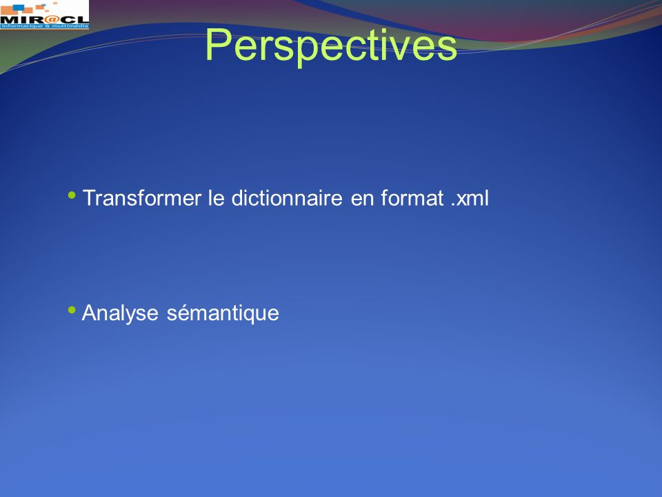 Perspectives Transformer le dictionnaire en format .xml