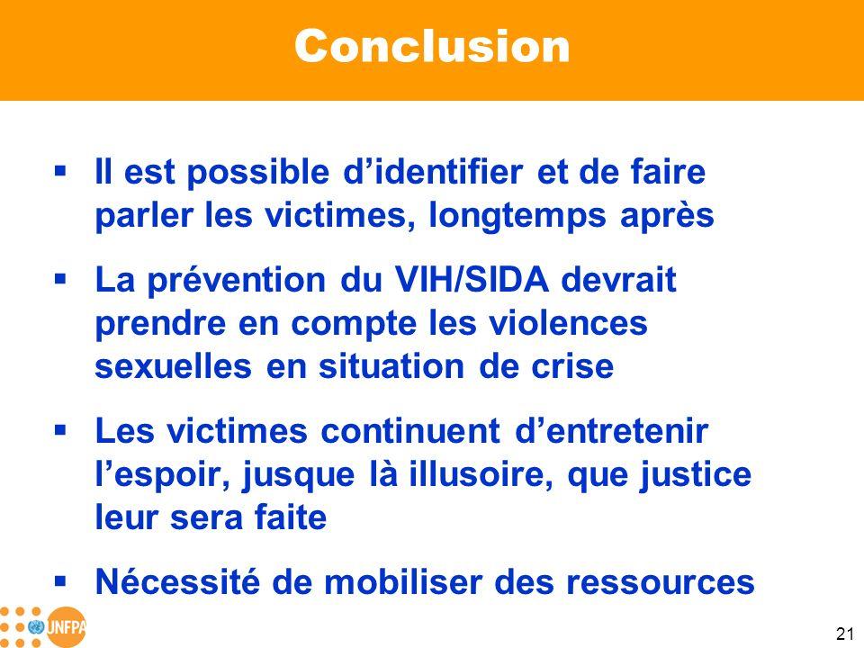 Conclusion Il est possible d'identifier et de faire parler les victimes, longtemps après.