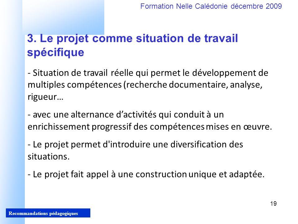 3. Le projet comme situation de travail spécifique