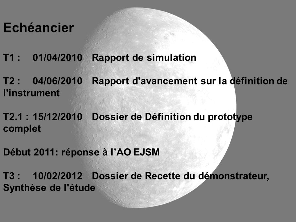 Echéancier T1 : 01/04/2010 Rapport de simulation
