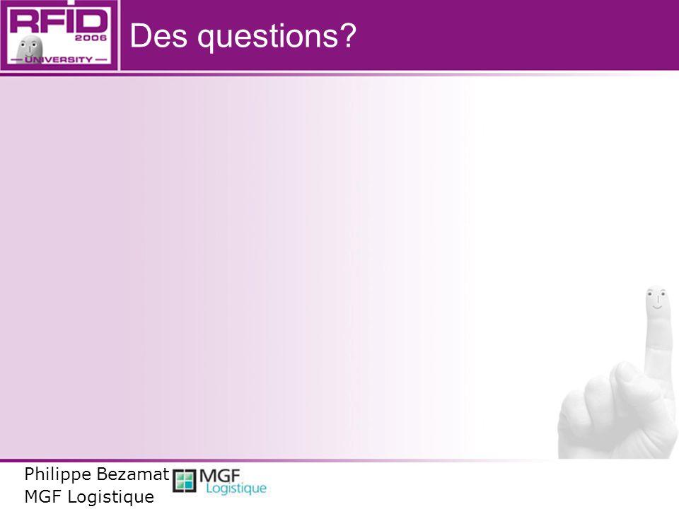 Des questions Philippe Bezamat MGF Logistique