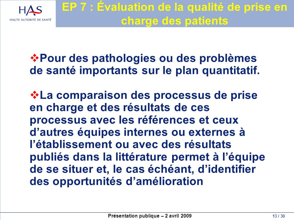 EP 7 : Évaluation de la qualité de prise en charge des patients