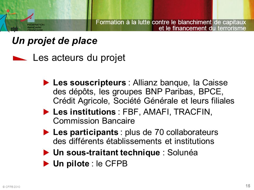 Un projet de place Les acteurs du projet