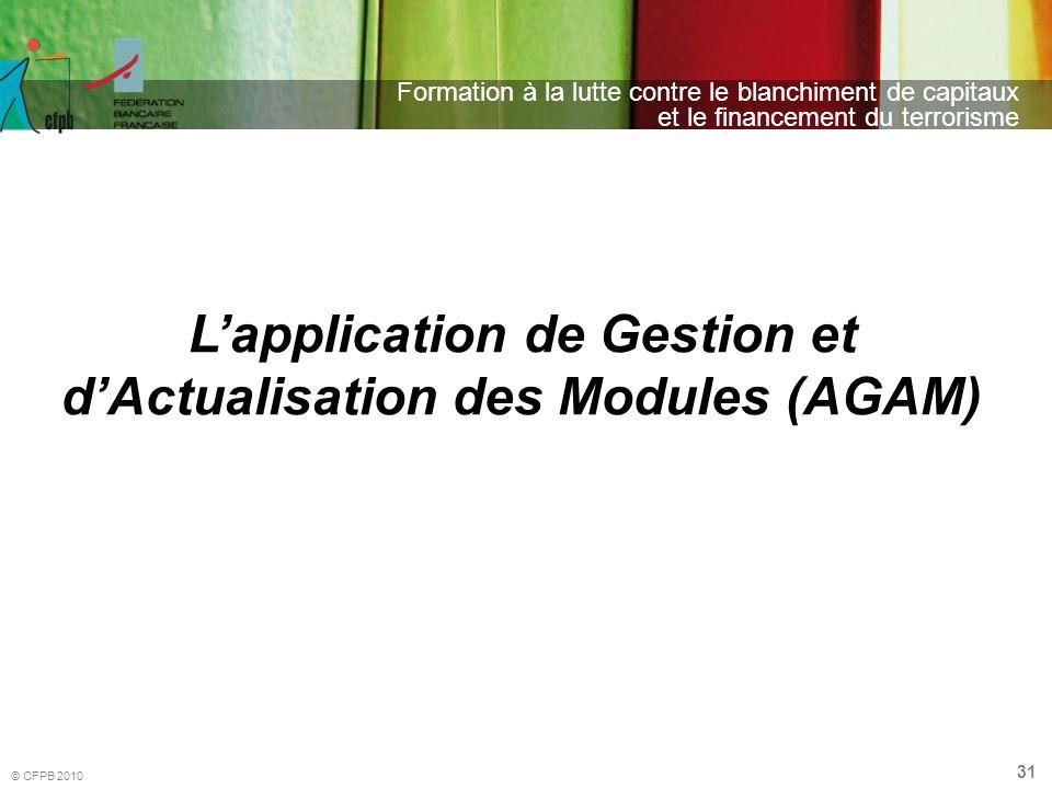 L'application de Gestion et d'Actualisation des Modules (AGAM)